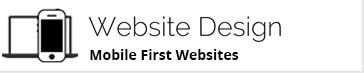 Website Design - Mobile First Websites